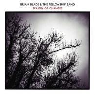 Brian Blade (Брайан Блэйд): Season Of Changes