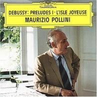 Maurizio Pollini (Маурицио Поллини): Debussy: Preludes (Book 1)