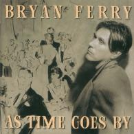 Bryan Ferry (Брайан Ферри): As Time Goes By