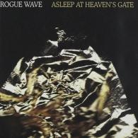 Rogue Wave: Asleep At Heaven's Gate