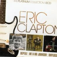 Eric Clapton (Эрик Клэптон): The Platinum Collection (Reptile / Me & Mr Johnson / Unplugged)