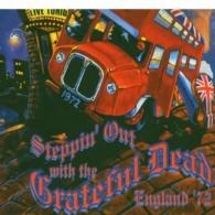 Grateful Dead (Грейтфул Дед): Steppin' Out With The Grateful Dead England '72