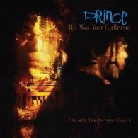 Prince (Принц): If I Was Your Girlfriend / Shockadelica (Extended Version)