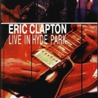 Eric Clapton (Эрик Клэптон): Live In Hyde Park