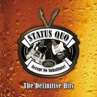 Status Quo (Статус Кво): Accept No Substitute – The Definitive Hits