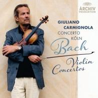 Giuliano Carmignola (ДжулианоКарминьола): Bach Violin Concertos