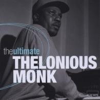 Thelonious Monk (Телониус Монк): The Ultimate