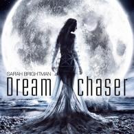 Sarah Brightman (Сара Брайтман): Dreamchaser
