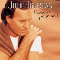 Julio Iglesias (Хулио Иглесиас): L'Homme Que Je Suis