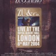 Zucchero (Дзуккеро): Zu & Co. / Live At The Royal Albert Hall