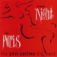 Phil Collins (Фил Коллинз): A Hot Night In Paris