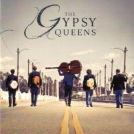 The Gypsy Queens: The Gypsy Queens