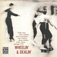 John Coltrane (Джон Колтрейн): Wheelin' & Dealin'