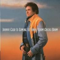 Johnny Cash (Джонни Кэш): Is Coming To Town/ Boom Chicka Boom