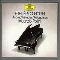 Maurizio Pollini (Маурицио Поллини): Chopin: Etudes; Preludes; Polonaises