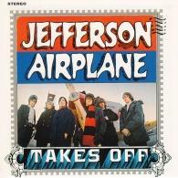Jefferson Airplane (Джефферсон Аэроплан): Takes Off