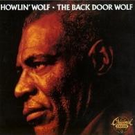 Howlin' Wolf (Хаулин Вулф): The Back Door Wolf