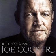 Joe Cocker (Джо Кокер): The Life of a Man - The Ultimate Hits 1964 - 2014