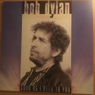 Bob Dylan (Боб Дилан): Good As I Have Been To You