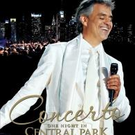 Andrea Bocelli (Андреа Бочелли): Concerto: One Night In Central Park