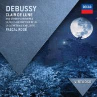 Pascal Rogé: Debussy: Clair de Lune & Other Piano Works