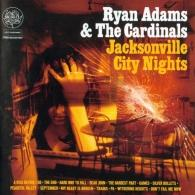 Ryan Adams (Райан Адамс): Jacksonville City Nights
