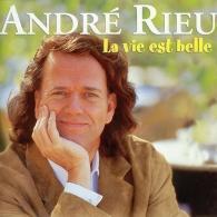 Andre Rieu ( Андре Рьё): La Vie Est Belle