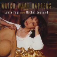 Laura Fygi (Лаура Фиджи): Watch What Happens When Laura Fygi