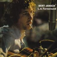 Bert Jansch (Берт Дженш): L.A. Turnaround