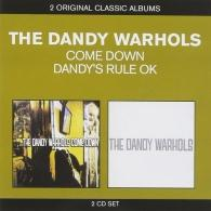 The Dandy Warhols (Зе Данди Ворхолс): Come Down/ Dandy's Rule OK