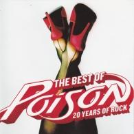 Poison (Пойзон ): The Best Of- 20 Years Of Rock