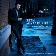 Seth MacFarlane (Сет МакФарлейн): No One Ever Tells You