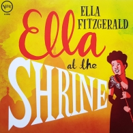 Ella Fitzgerald (Элла Фицджеральд): Ella At The Shrine