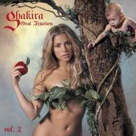 Shakira (Шакира): Oral Fixation Vol. 2