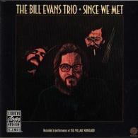 Bill Evans (Билл Эванс): Since We Met