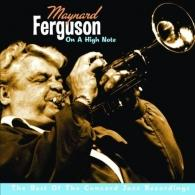 Maynard Ferguson (Мейнард Фергюсон): On A High Note - The Best Of The Concord Jazz Reco