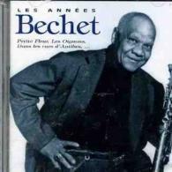 Sidney Bechet (Сидней Беше): Les Annees Bechet