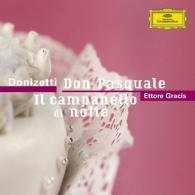 Ettore Gracis: Donizetti: Don Pasquale / Il campanello di notte