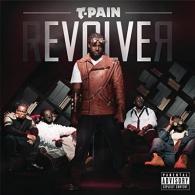 T-Pain (Ти-Пайн): Revolver