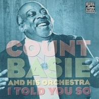 Count Basie (Каунт Бэйси): I Told You So