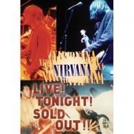 Nirvana (Нирвана): Live! Tonight! Sold Out!