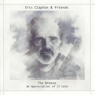 Eric Clapton (Эрик Клэптон): Eric Clapton & Friends: The Breeze - An Appreciation Of Jj Cale