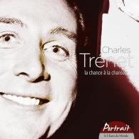 Charles Trenet (Шарль Трене): Portrait/La Chance ? La