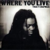 Tracy Chapman (Трэйси Чэпмен): Where You Live