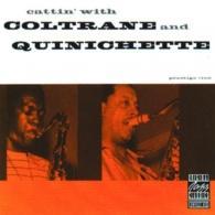 John Coltrane (Джон Колтрейн): Cattin' With Coltrane And Quinichette