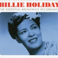 Billie Holiday (Билли Холидей): The Essential Brunswick Recordings