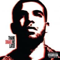 Drake (Дрейк): Thank Me Later