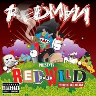 Redman (Рэдман): Red Gone Wild - Thee Album
