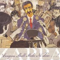 "Frank Zappa (Фрэнк Заппа): ""Congress Shall Make No Law . . ."""