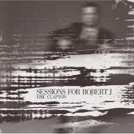 Eric Clapton (Эрик Клэптон): Sessions For Robert J